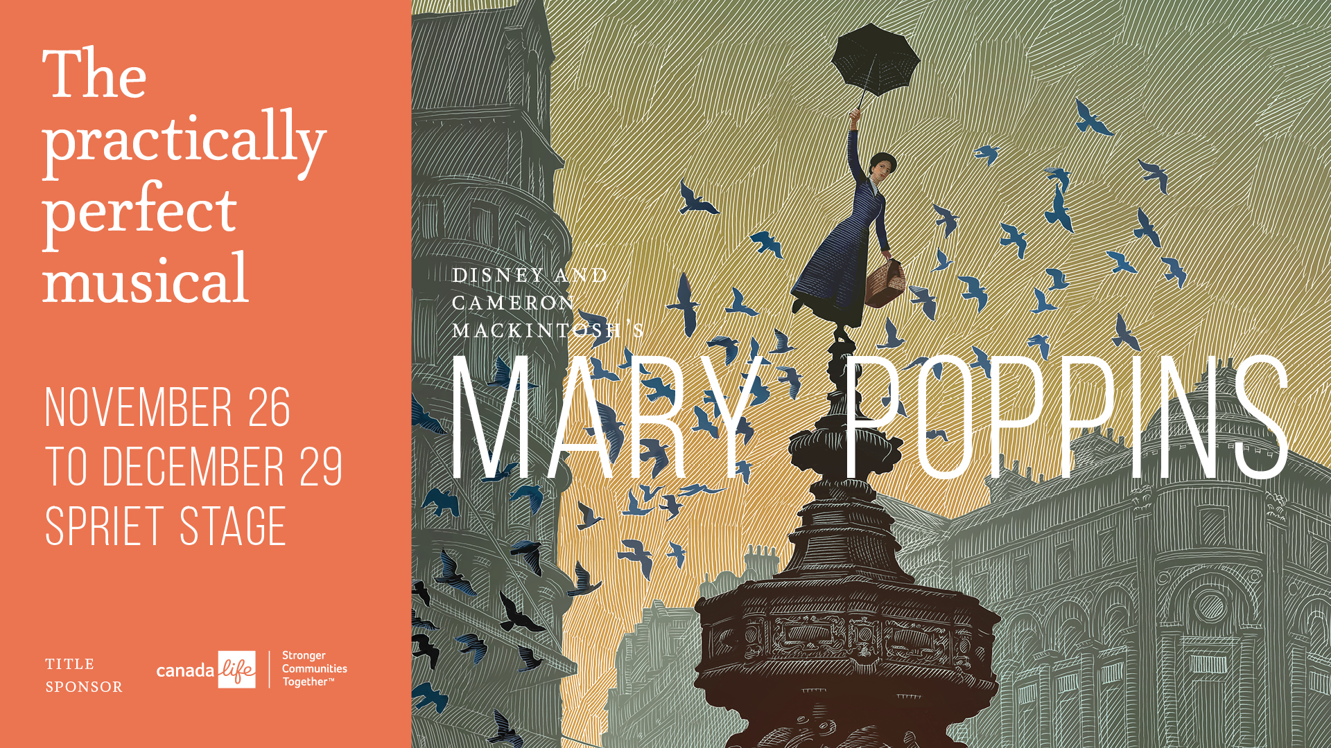 The poster for The Grand Theatre's production of Mary Poppins showing a drawing of Mary standing on a fountain.